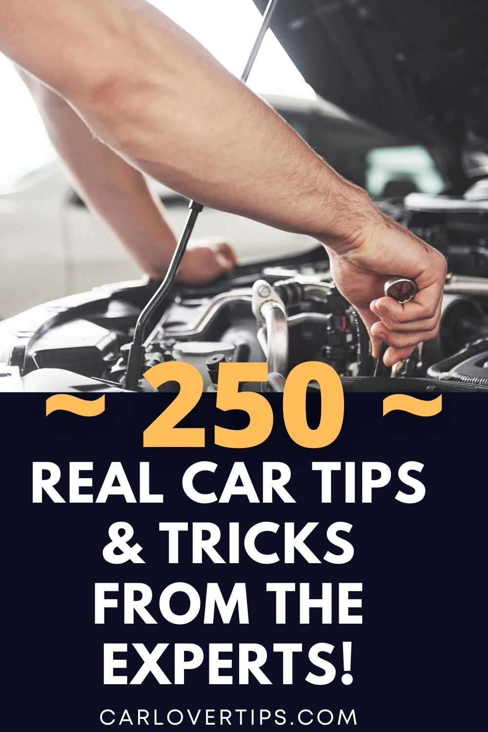 250 Real Car Tips & Tricks From The Experts - Car Lover Tips Pin