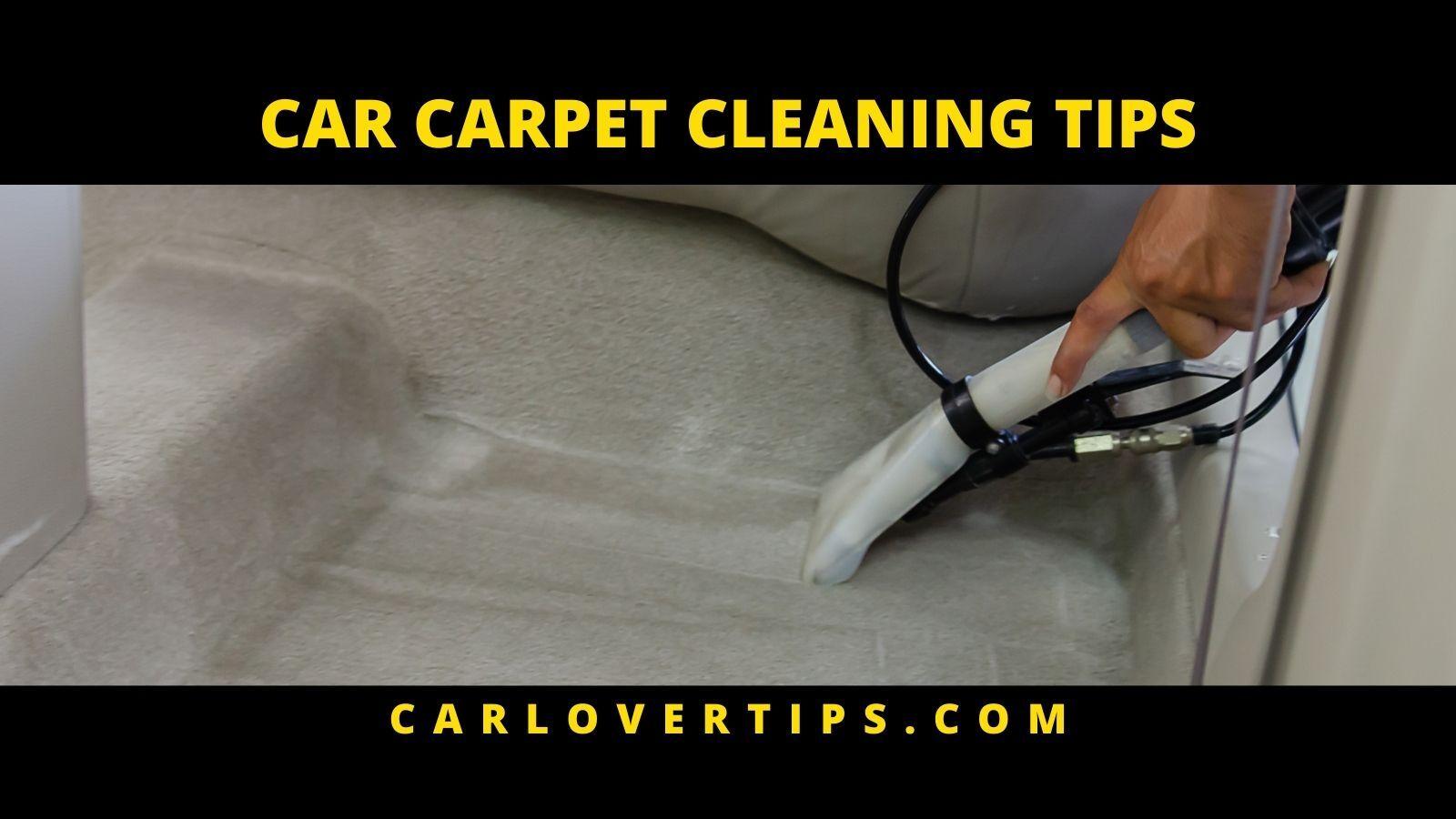 Best Car Carpet Cleaner Tips Car Lover Tips CAR