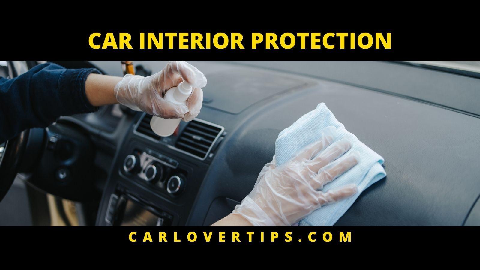 Car Interior Protection Coating Tips Car Lover Tips CAR