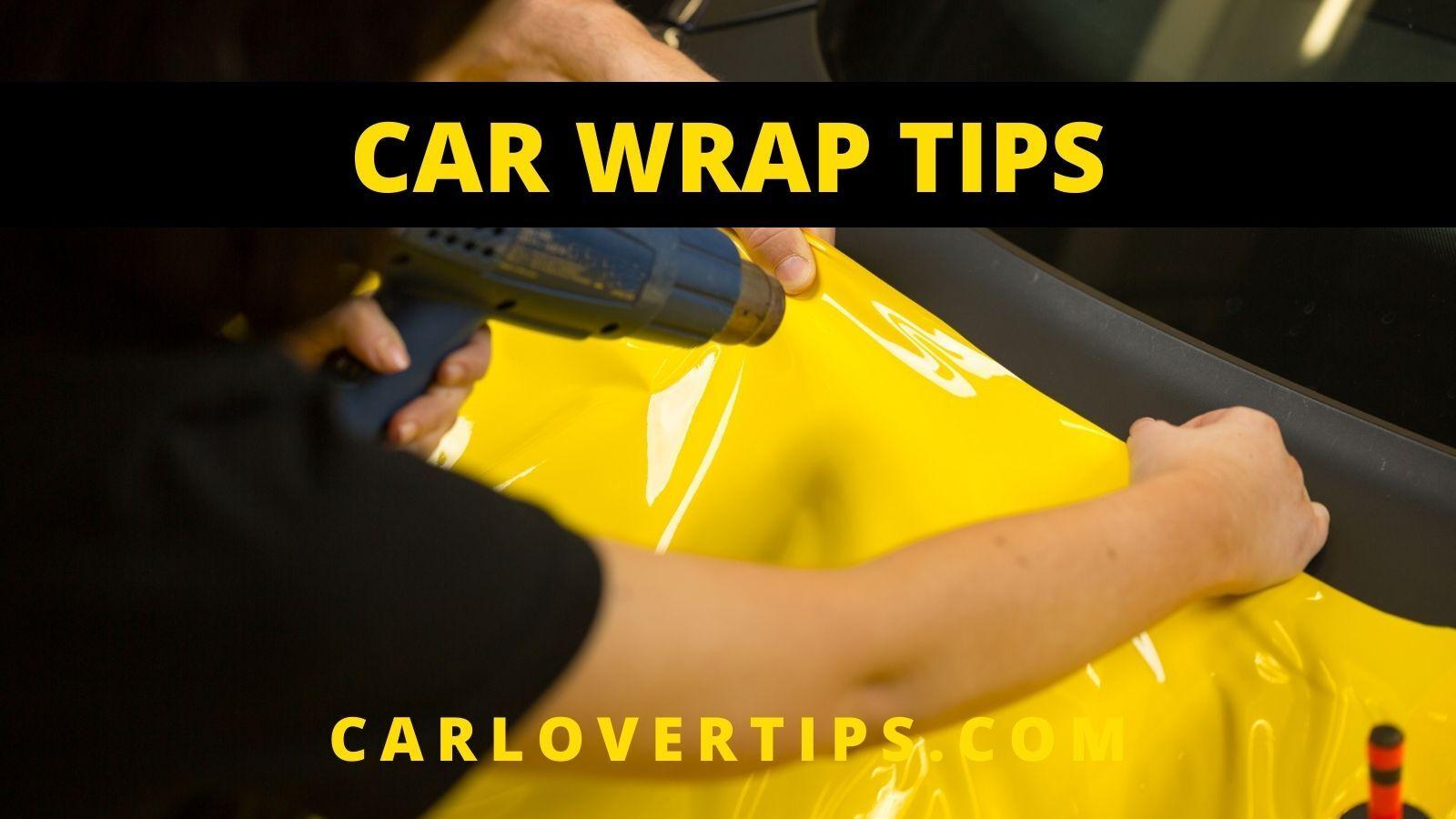 Vinyl Car Wrap Tips Car Lover Tips
