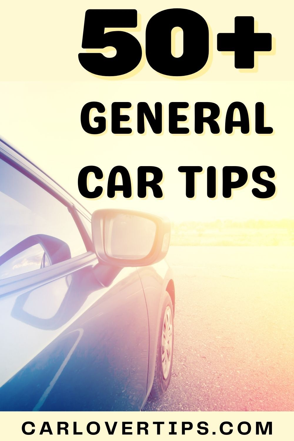 50 General Car Tips and Hacks That Car Owners Could Use Car Lover Tips Pin