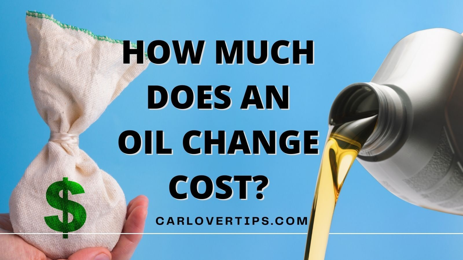 How much does an oil change cost Car Lover Tips