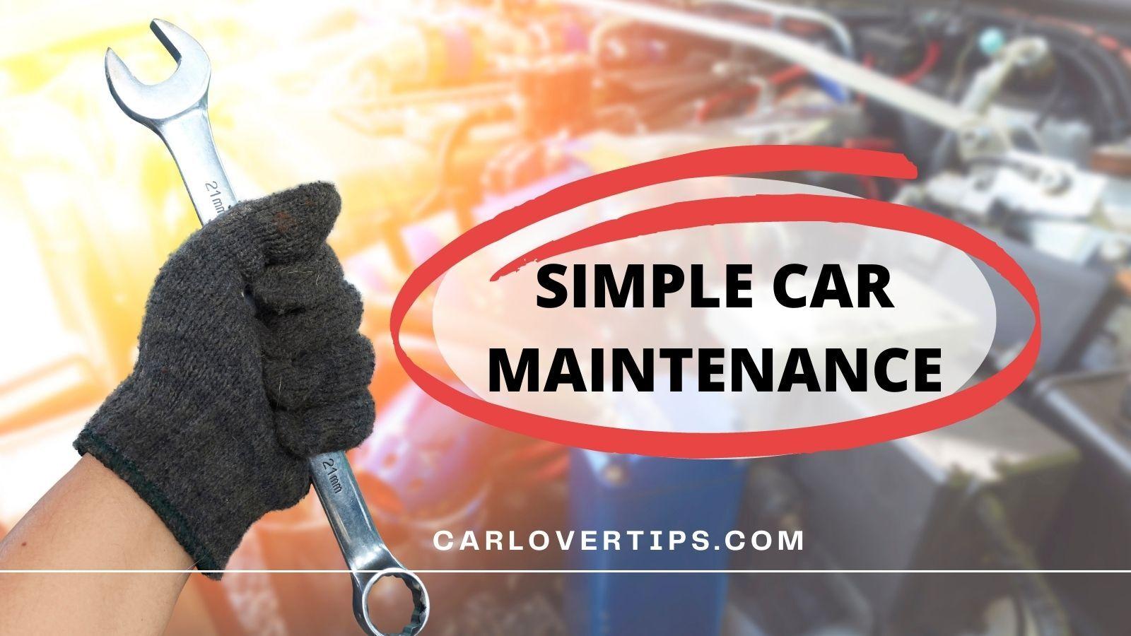 Simple Car Maintenance