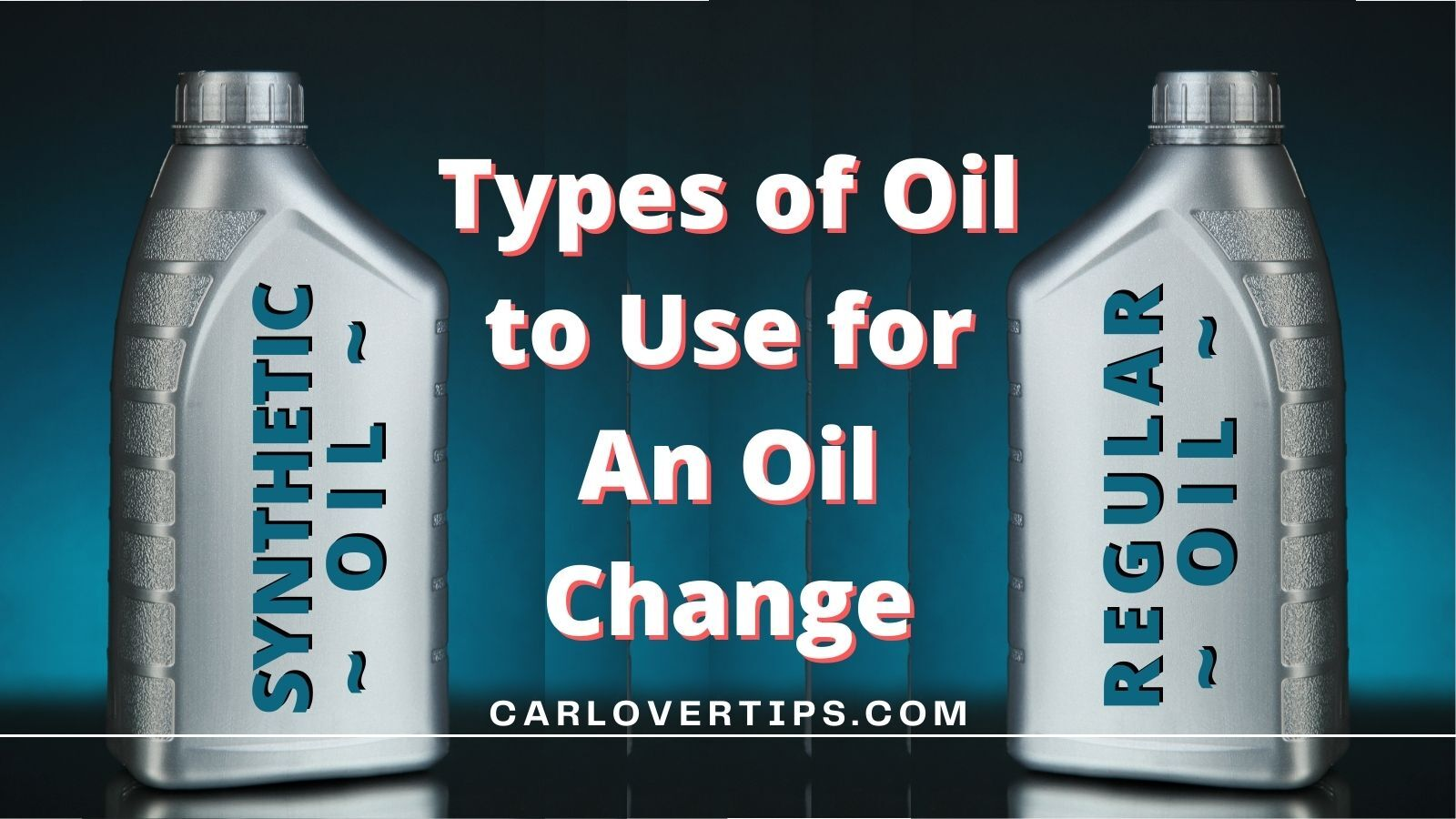 Types of Oil to Use for An Oil Change